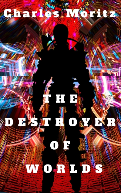 The Destroyer of Worlds (3)